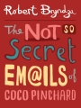 Something For The weekend… New Cover Reveal The Not So Secret Emails Of Coco Pinchard