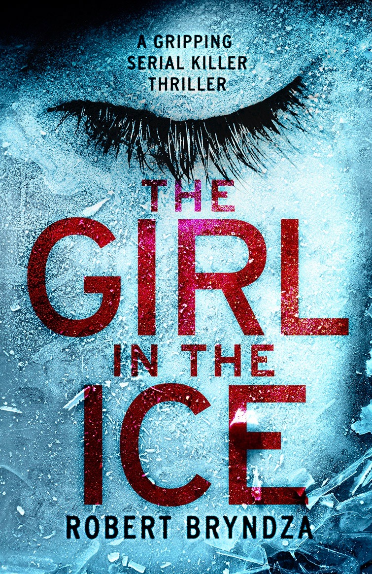 Resultado de imagen para The girl in the ice - Robert Bryndza